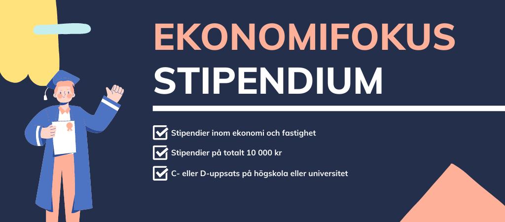 Ekonomifokus stipendier inom ekonomi och bostad