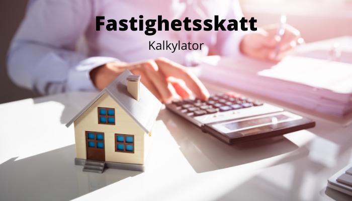Beräkna fastighetsskatt kalkylator