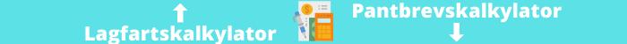 Lagfart och pantbrev kostnader kalkylator